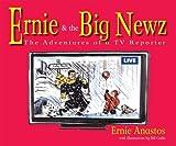 Ernie & The Big Newz