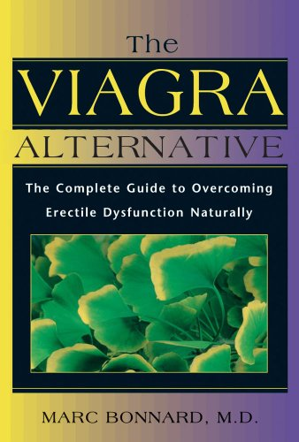 The Viagra Alternative: The Complete Guide to Overcoming Erectile Dysfunction Naturally: The Complete Guide to Overcoming Impotence Naturally, Buch