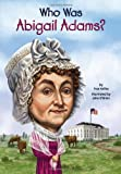 Who Was Abigail Adams?