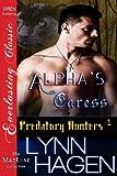 Alpha's Caress [Predatory Hunters 1] (Siren Publishing Everlasting Classic ManLove)