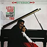 Little Susie / Ray Bryant
