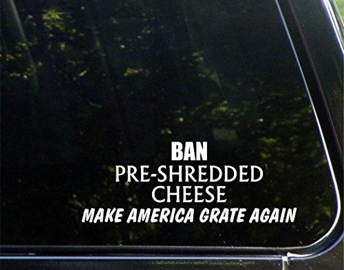 divieto-pre-shredded-formaggio-make-america-griglia-ancora-8-3-4-x-3-1-4-die-cut-decalcomania-adesiv