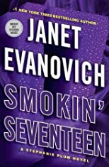 Smokin' Seventeen (Stephanie Plum Novels (Hardcover)) [ SMOKIN' SEVENTEEN (STEPHANIE PLUM NOVELS (HARDCOVER)) BY Evanovich, Janet ( Author ) Jun-21-2011