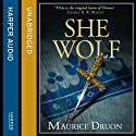 The She-Wolf: The Accursed Kings, Book 5 Audiobook by Maurice Druon Narrated by Peter Joyce