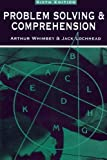 Problem Solving & Comprehension: A Short Course in Analytical Reasoning (0805832742) by Whimbey, Arthur