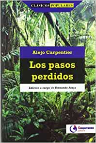 Los pasos perdidos / The Lost Steps (Spanish Edition): Alejo