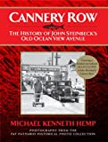 CANNERY ROW, The History of John Steinbeck's Old Ocean View Avenue
