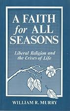 A faith for all seasons: Liberal religion…