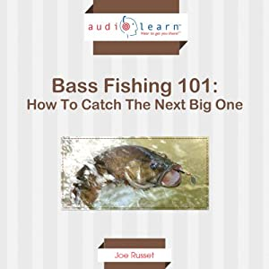 Bass Fishing 101 Audiobook