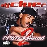 echange, troc Dj Clue, Memphis Bleek - The Professional 2
