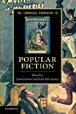 img - for The Cambridge Companion to Popular Fiction (Cambridge Companions to Literature) book / textbook / text book