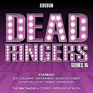 Dead Ringers: Series 15 Radio/TV Program