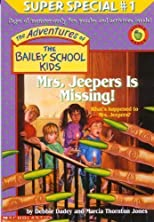 Mrs. Jeepers is Missing!