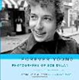 img - for Forever Young: Photographs of Bob Dylan book / textbook / text book
