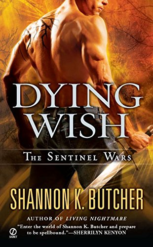 Image of Dying Wish: A Novel of the Sentinel Wars