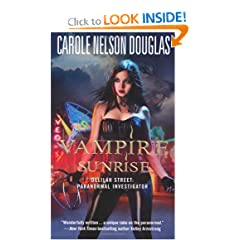 Vampire Sunrise: Delilah Street: Paranormal Investigator by Carole Nelson Douglas