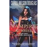 Vampire Sunrise: Delilah Street: Paranormal Investigator ~ Carole Nelson Douglas