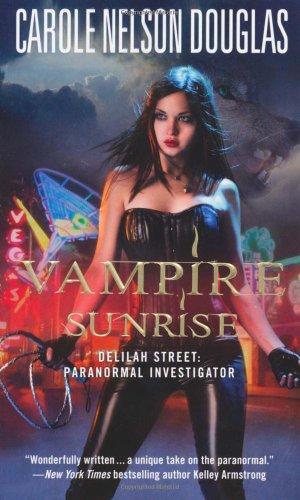 Image of Vampire Sunrise: Delilah Street: Paranormal Investigator