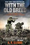 With the Old Breed: At Peleliu and Okinawa 1st edition by Sledge, E. B. published by Presidio Press Paperback