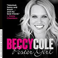 Poster Girl Audiobook by Beccy Cole Narrated by Beccy Cole