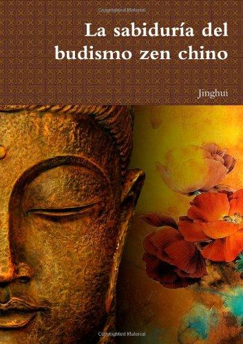 La sabiduría del budismo zen chino