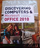 img - for Bundle: Discovering Computers and Microsoft Office 2010: A Fundamental Combined Approach + SAM 2010 Assessment, Training, and Projects v2.0 Printed Access Card book / textbook / text book