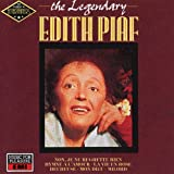 THE LEGENDARY EDITH PIAFby Edith Piaf