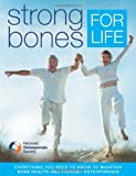 img - for Strong Bones for Life. Joan Bassey ... [Et Al.] book / textbook / text book