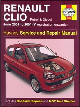 Renault Clio Petrol and Diesel Service and Repair Manual