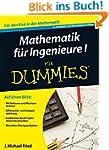 Mathematik f�r Ingenieure I f�r Dummies