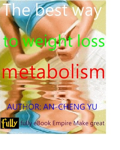 The best way to weight loss metabolism-----weight loss,metabolism, Learn how easily you can transform your metabolism / / Boost your metabolism / / create your own healthy body
