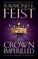 A Crown Imperilled (The Chaoswar Saga, Book 2)