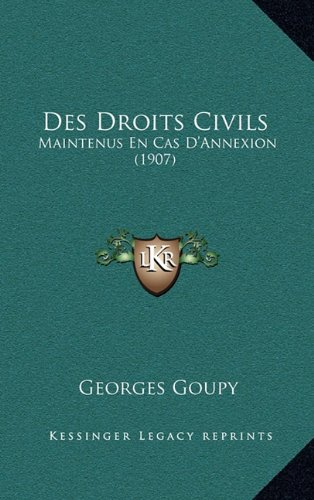 Des Droits Civils: Maintenus En Cas D'Annexion (1907)