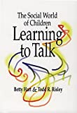 img - for The Social World of Children Learning to Talk book / textbook / text book