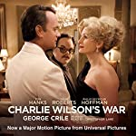 Charlie Wilson's War: The Extraordinary Story of the Largest Covert Operation in History | George Crile