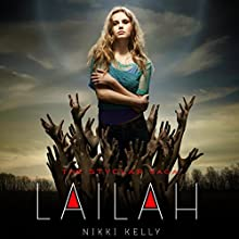 Lailah: The Styclar Saga, Book 1 (       UNABRIDGED) by Nikki Kelly Narrated by Pearl Hewitt