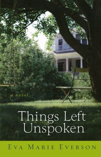 Image of Things Left Unspoken: A Novel