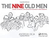 img - for The Nine Old Men: Lessons, Techniques, and Inspiration from Disney's Great Animators book / textbook / text book