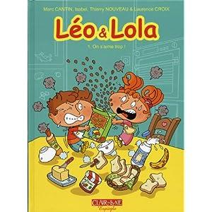 Léo et Lola, Tome 1 : On s'aime trop