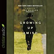 Growing Up Amish: A Memoir | [Ira Wagler]