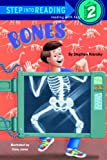 Bones (Step Into Reading : a Step 1 Book, Preschool-Grade 1)
