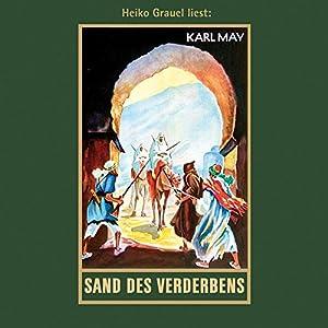 Sand des Verderbens: mp3-Hörbuch, Band 10 der Gesammelten Werke (Karl Mays Gesammelte Wer