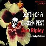 Death of a Garden Pest: A Gardening Mystery | Ann Ripley