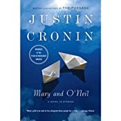 Mary and O'Neil | [Justin Cronin]