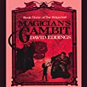 Magician's Gambit: The Belgariad, Book 3 Audiobook by David Eddings Narrated by Cameron Beierle