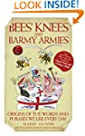 Bees Knees and Barmy Armies - Origins...