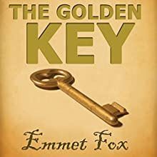 The Golden Key: #1 (       UNABRIDGED) by Emmet Fox Narrated by Jason McCoy
