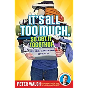 51 xeXB8z0L. SL500 AA300  Giveaway: Peter Walshs Its All Too Much Book and DVD