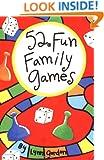 52 Fun Family Games (52 Series)
