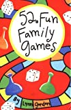 52 Fun Family Games (52 Series)